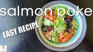 Salmon Poke Bowl  Easy &amp Delicious