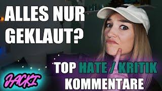 ALLES NUR GEKLAUT? | TOP HATE/KRITIK KOMMENTARE