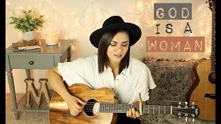 God is a woman - Ariana Grande Cover