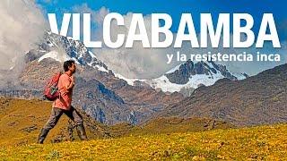 Reportaje al Perú - VILCABAMBA y la resistencia inca - 16/06/2016