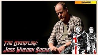 The Overflow: Joss Whedon Sucks