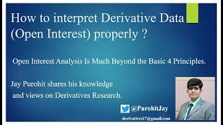 How to interpret Derivative Data (Open Interest) properly ?