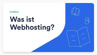 Was ist Webhosting?