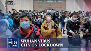 Wuhan virus: City on lockdown | THE BIG STORY | The Straits Times