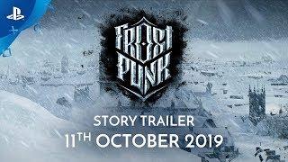 Frostpunk - Story Trailer | PS4