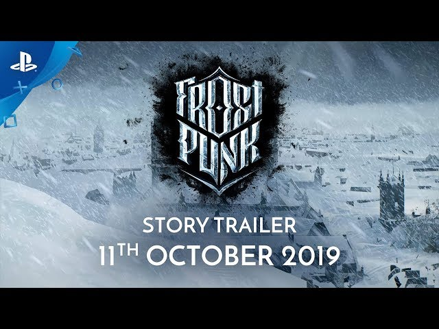 Frostpunk - Story Trailer | PS4