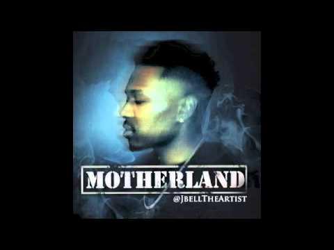 JBellTheArtist-MotherLand