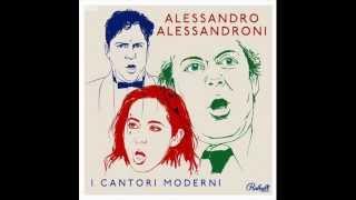 I Cantori Moderni  di Alessandroni L