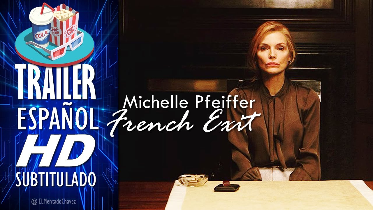 Download FRENCH EXIT (2021) 🎥 Tráiler En ESPAÑOL (Subtitulado) LATAM 🎬 Película, Michelle Pfeiffer