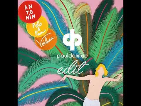 Antonin - Ça fait du bien (Paul Damixie`s Private Edit)