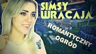 #77 The Sims 4 - Powrót! Nowe dodatki: Romantyczny ogród