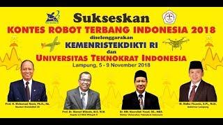 Kontes Robot Terbang Indonesia 2018 - Kemenristekdikti RI - Universitas Teknokrat Indonesia (TEASER)