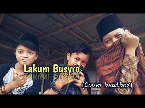 Lakum Busyro Cover Sholawat Beatbox