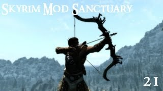 Skyrim Mod Sanctuary 21: Bows, Arrows, Ragdolls and Animations