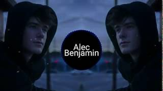 Alec Benjamin // Let Me Down Slowly