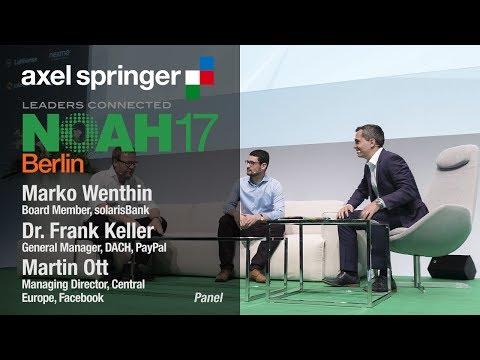 Digital Media Panel: solarisBank, PayPal, Facebook - NOAH17 Berlin