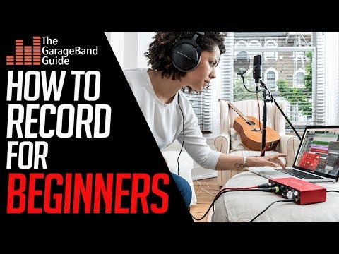 GarageBand Tutorial For Beginners: How To Record
