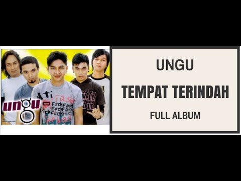 UNGU Band - Tempat Terindah (FULL ALBUM)