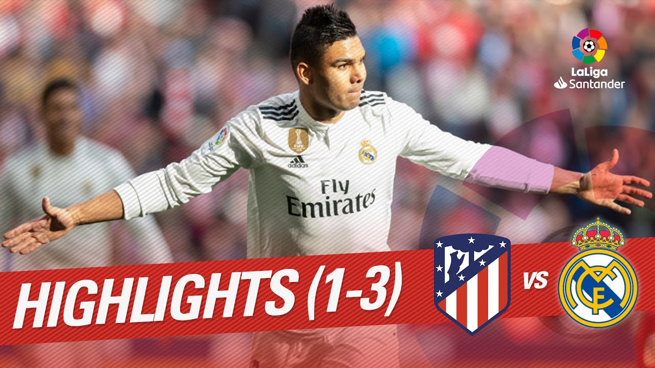 Highlights Atletico De Madrid Vs Real Madrid   Youtube