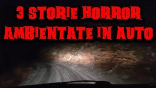3 Storie Horror (Inventate) Ambientate in Auto
