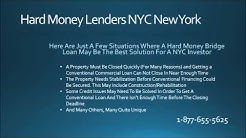 Hard Money Lenders NYC New York 1-877-655-5625