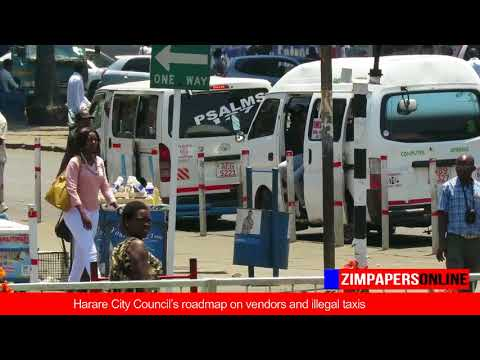 Harare City Council's road-map on vendors and illegal taxis