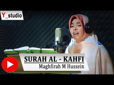 Download Lagu Maghfirah M. Hussen Surah Al Kahfi  Full (Official Video) HD