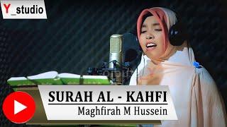 Download Maghfirah M Hussen Surah Al Kahfi  Full