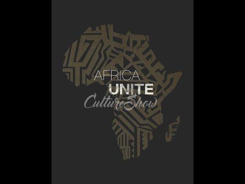 Africa Unite Culture Show