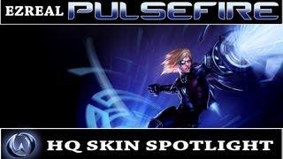 League of Legends: Pulsefire Ezreal (HQ Skin Spotlight) w/ Armor Evolution