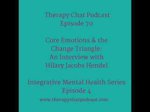 70: Core Emotions & the Change Triangle