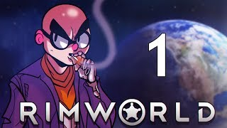 Northernlion Plays - RimWorld (Alpha 17) - Episode 1