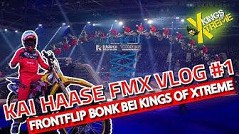 Kings of Xtreme 2020 - Hinter den Kulissen der FMX Show mit Kai Haase VLOG