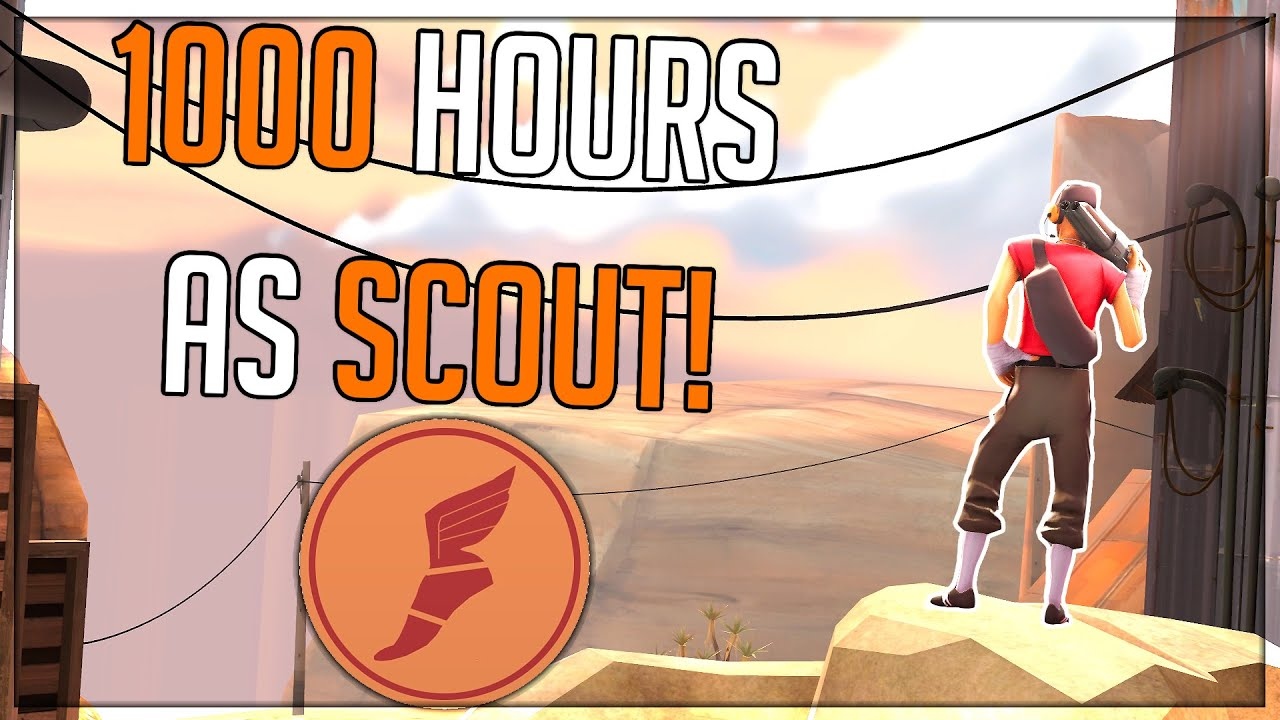 [TF2] 1000 Hours of Scout!