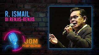 Download Lagu R. Ismail - Di Renjis-renjis (Official Karaoke Video) mp3