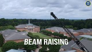 Math and Science Building | Beam Raising