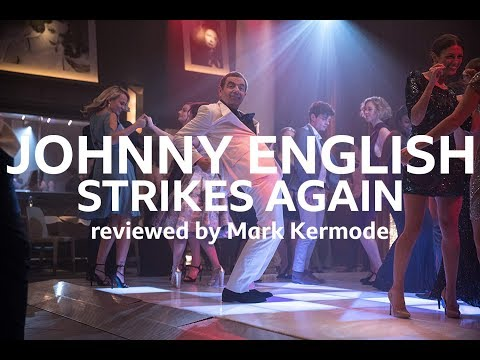 Johnny English Strikes Again reviewed by Mark Kermode