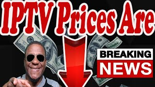 Iptv Service Breaking News (prices are dropping), IPTV services, limiting New customers