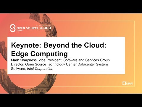 Keynote: Beyond the Cloud: Edge Computing - Mark Skarpness