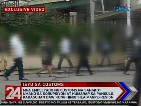 24 Oras: Mga empleyado ng customs na sangkot umano sa korupsiyon at humarap sa pangulo ...
