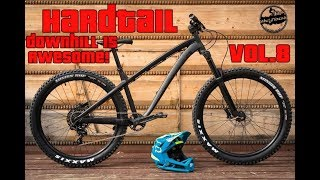 ★ Hardtail Downhill is Awesome ! Vol.8 ★