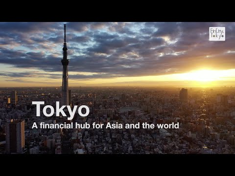 Tokyo—A New Financial Hub for Asia and the World