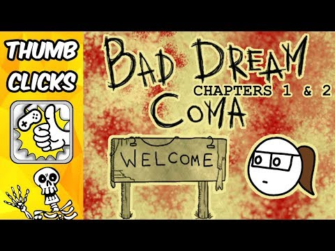 BAD DREAM: COMA | Chapters 1 & 2 (PART 1/4) |