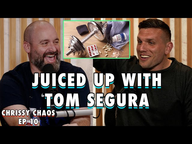 Juiced UP with Tom Segura | Chris Distefano Presents: Chrissy Chaos | EP 10