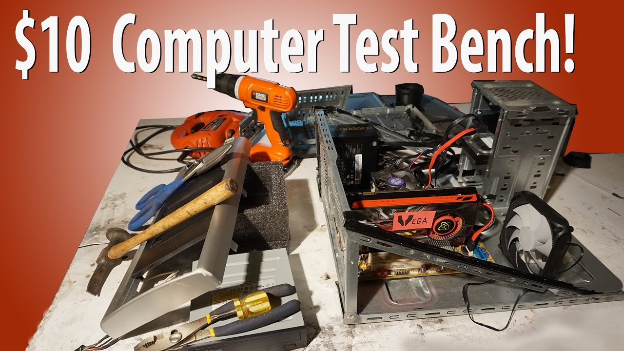 How To Make A Computer Test Bench Out Of An Old Case Youtube