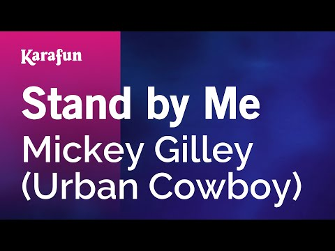 Karaoke Stand By Me - Mickey Gilley *