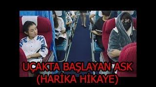 ÇİN KLİP - AŞKA İNAT (uçakta başlayan aşk)
