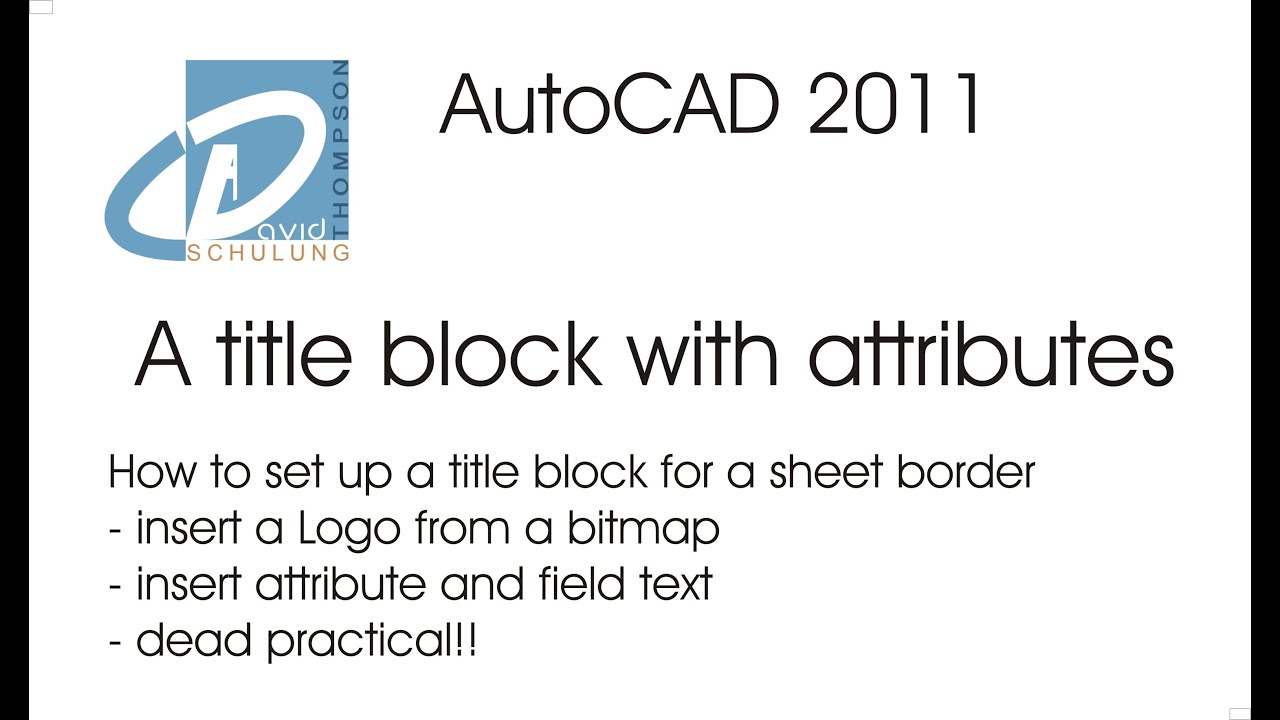 AutoCAD 2011 - setting up a title block using attributes - YouTube