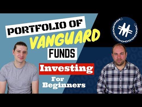 Portfolio Of Vanguard Funds - Investing For Beginners