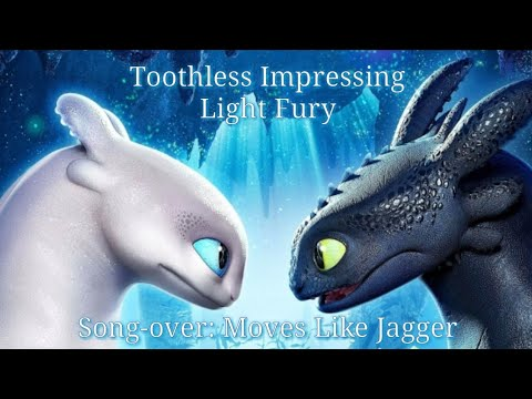 Toothless Impressing Light Fury (Song-over: Moves Like Jagger)